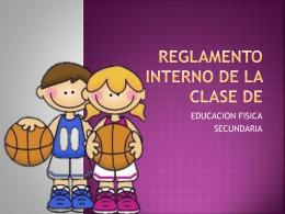 REGLAMENTO INTERNO DE LA CLASE DE