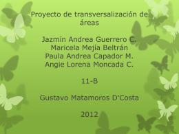 Proyecto de transversalización de áreas Jazmín Andrea Guerrero C