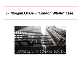 London Whale – Case Study