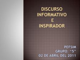 Discurso informativo e inspirador
