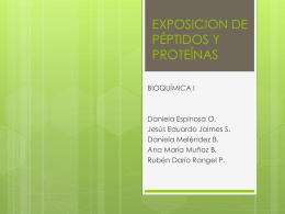 EXPOSICIONES DE PÉPTIDOS Y PROTEÍNAS