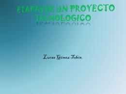 ETAPAS DE UN PROGECTO TECNOLOGICO