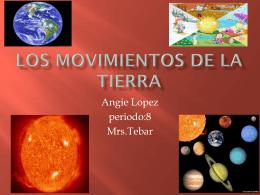 Los movimientos de la tierraangie
