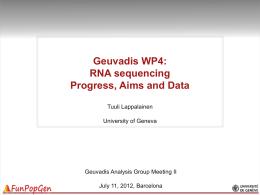 2012-07-09_GEUVADIS_RNA_basics_Tuuli - Geuvadis wiki