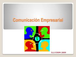 Comunicación Empresarial ILJ/COEM 2009