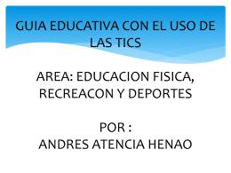 GUIA EDUCATIVA CON EL USO DE LAS TICS - tic