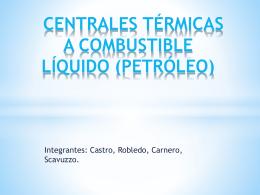 CENTRALES TÉRMICAS A COMBUSTIBLE LÍQUIDO (PETRÓLEO)