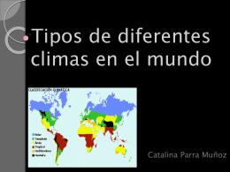 Tipos de diferentes climas en el mundo-catalina