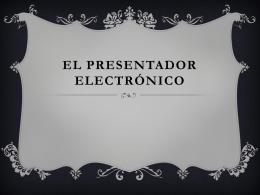 El Presentador ElectróNico