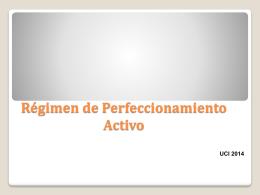 ¿Qué es el Régimen de Perfeccionamiento Activo?