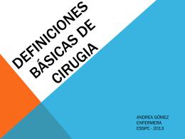 1CLASE DEFINICIONES Básicas DE CIRUGIA