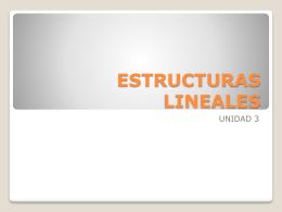 ESTRUCTURAS LINEALES