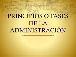 PRINCIPIOS O FASES DE LA ADMINISTRACIÓN
