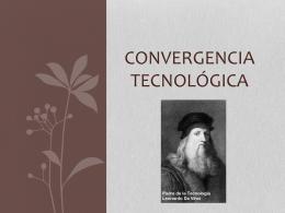 Presentación Convergencia Tecnológica