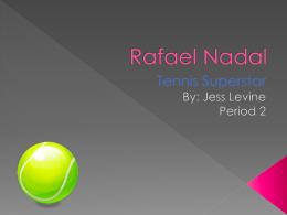 Rafael Nadal by Jess Levine