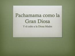 La Pachamama como la Gran Diosa
