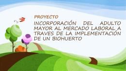 Presentación BioHuerto para Adulto Mayor