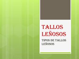 TALLOS LEÑOSOS - ESPACIOPSICOPEDAGOGICO