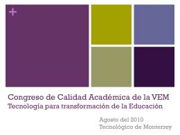 Congreso de Calidad Académica de la VEM Tecnologìa para