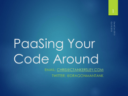 PaaSing Your Code Around