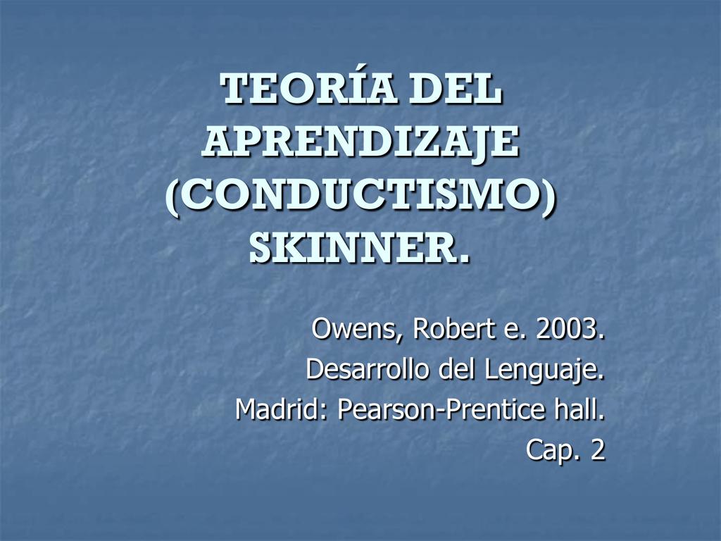 Teoría Del Aprendizaje Conductismo Skinner El
