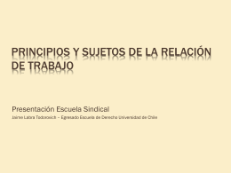 Principios y sujetos de la relación de trabajo