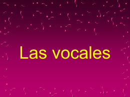 Las vocales - Mrs. Lopez Spanish