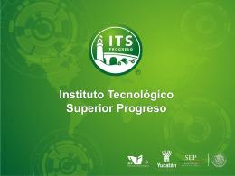 Presentación Institucional 2013 - Instituto Tecnológico Superior