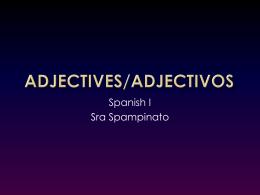 Adjectives/Adjectivos