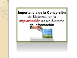 Importancia de la Conversión de Sistemas en la