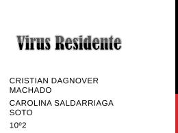 Virus Residente - iegamarmediatecnica
