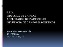 Solución preparación 2º parcial G12 NL 2,10,15