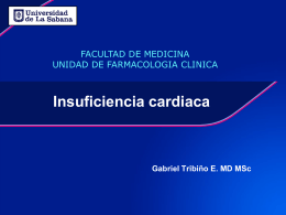 Insuficiencia cardiaca Gabriel Tribiño E. MD MSc