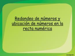Ubicación de números en la recta numérica y redondeo