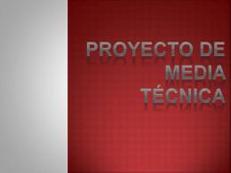 Proyecto De Media Técnica (112052)