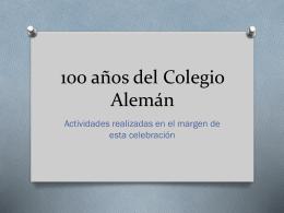 100 años del Colegio Alemán