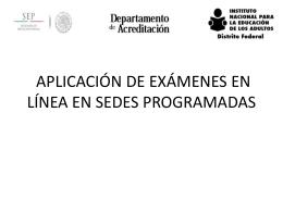 aplicación de exámenes en línea en sedes programadas