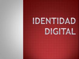 Qué es la identidad digital?