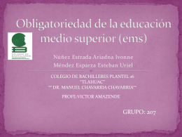 Obligatoriedad de la educación medio superior (ems)