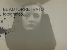 EL AUTORRETRATO fotográfico.