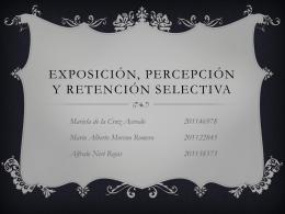 Exposición, percepción y retención selectiva