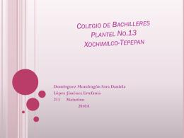 Colegio de Bachilleres Plantel No.13 Xochimilco-Tepepan