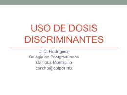 Uso de dosis discriminantes - Campus Montecillo