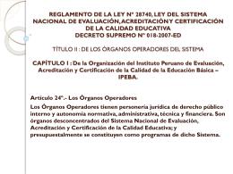 REGLAMENTO DE LA LEY Nº 28740, LEY DEL SISTEMA