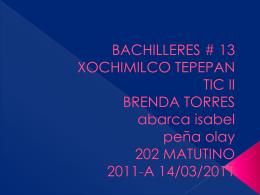 bachilleres # 13 xochimilco tepepan tic ii brenda