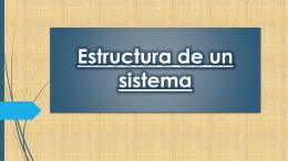 Estructura de un sistema