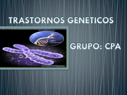 trastornos geneticos grupo: cpa - medicinaunah-vs