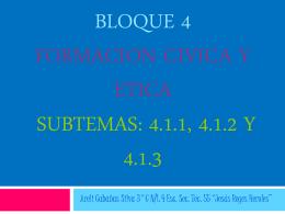bloque 4 formacion civica y etica subtemas: 4.1.1