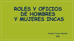 Roles y oficios de hombres y mujeres Incas