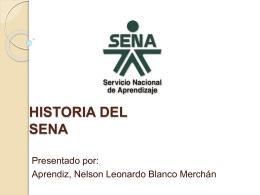 HISTORIA DEL SENA - SENAGestionLogistica
